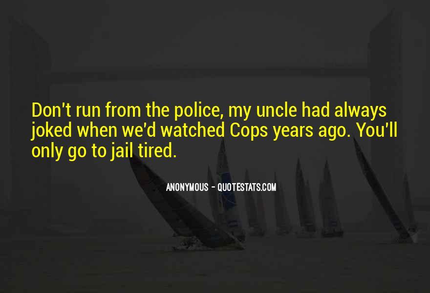 Cops'd Quotes #1168837