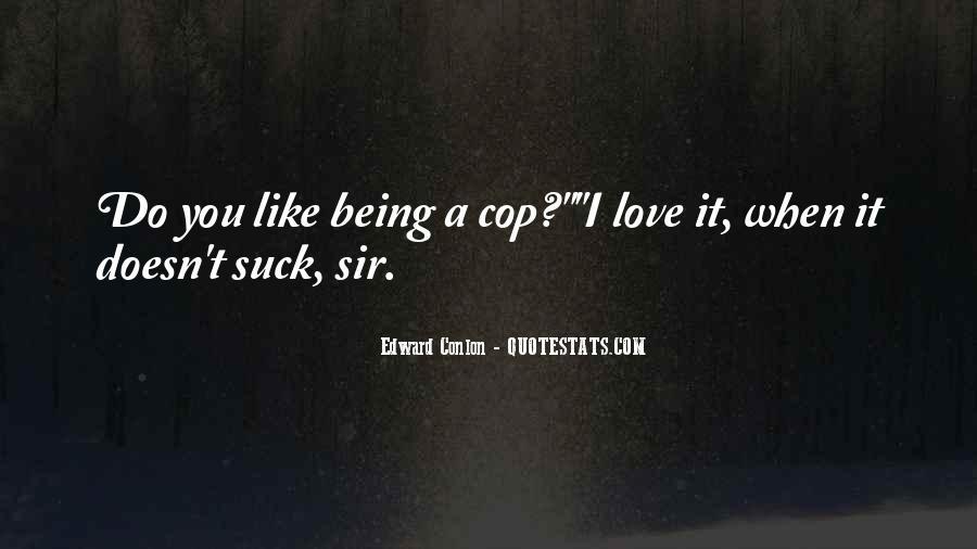 Cops'd Quotes #161480