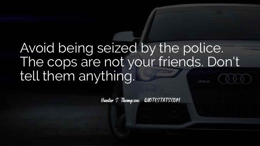 Cops'd Quotes #238546