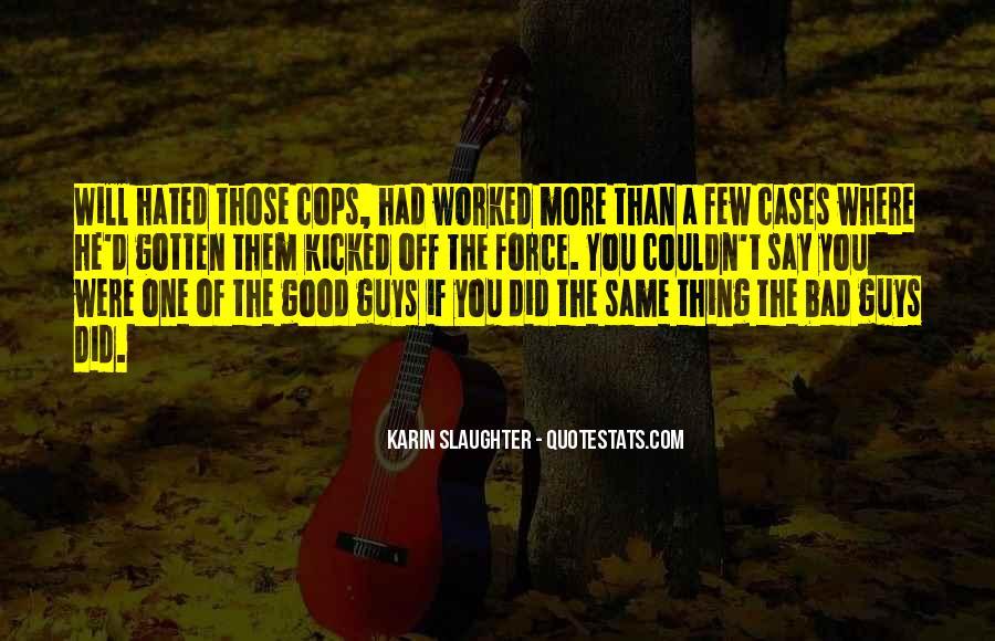 Cops'd Quotes #26377