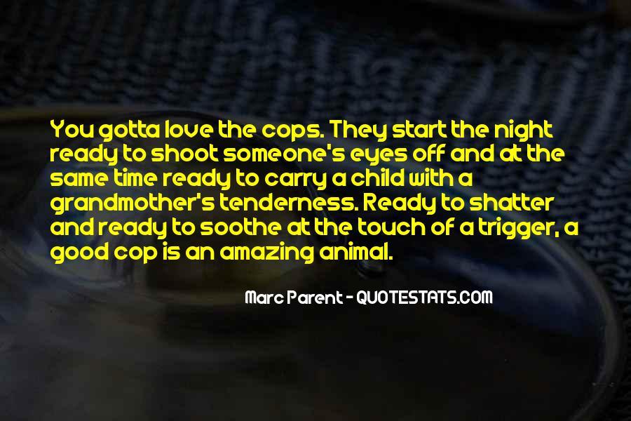 Cops'd Quotes #3895