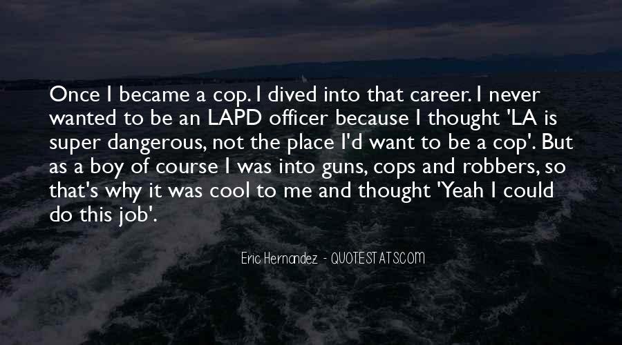 Cops'd Quotes #441576