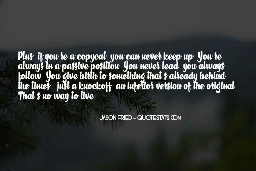 Copycat Quotes #1098839
