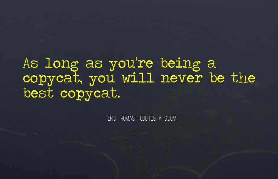 Copycat Quotes #1369924