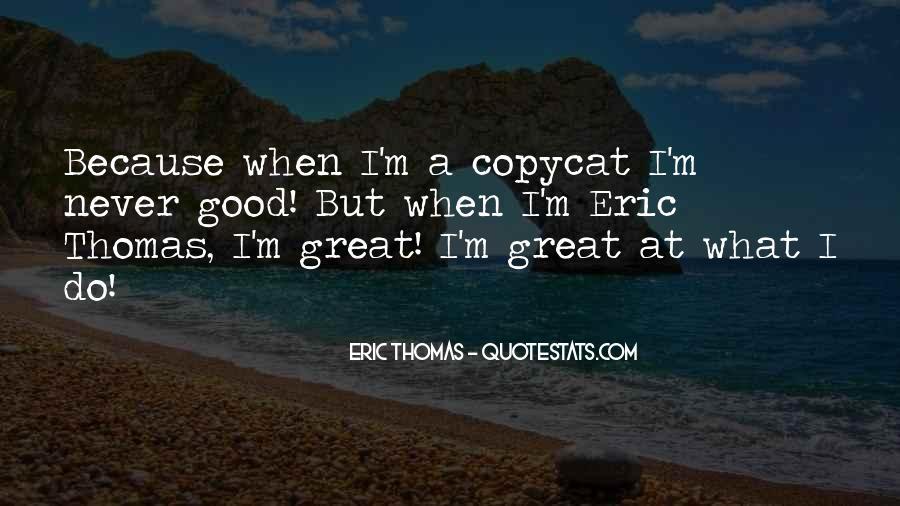 Copycat Quotes #272769