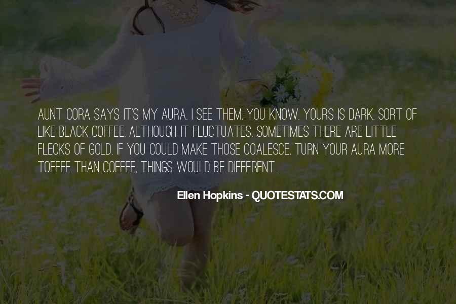 Cora's Quotes #1507423