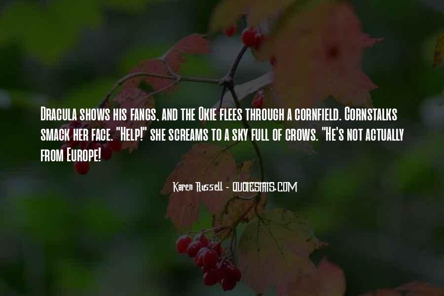 Cornstalks Quotes #1237027