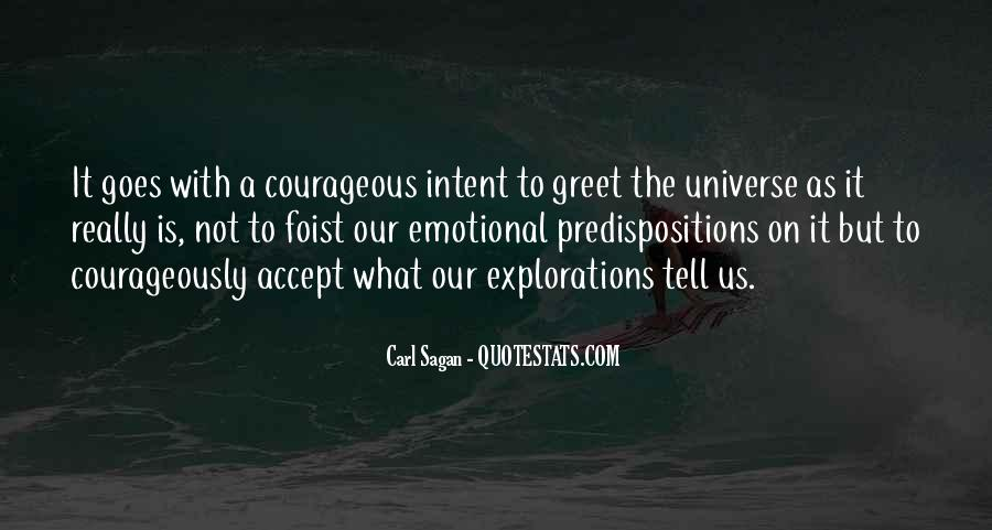 Courageously Quotes #1211187