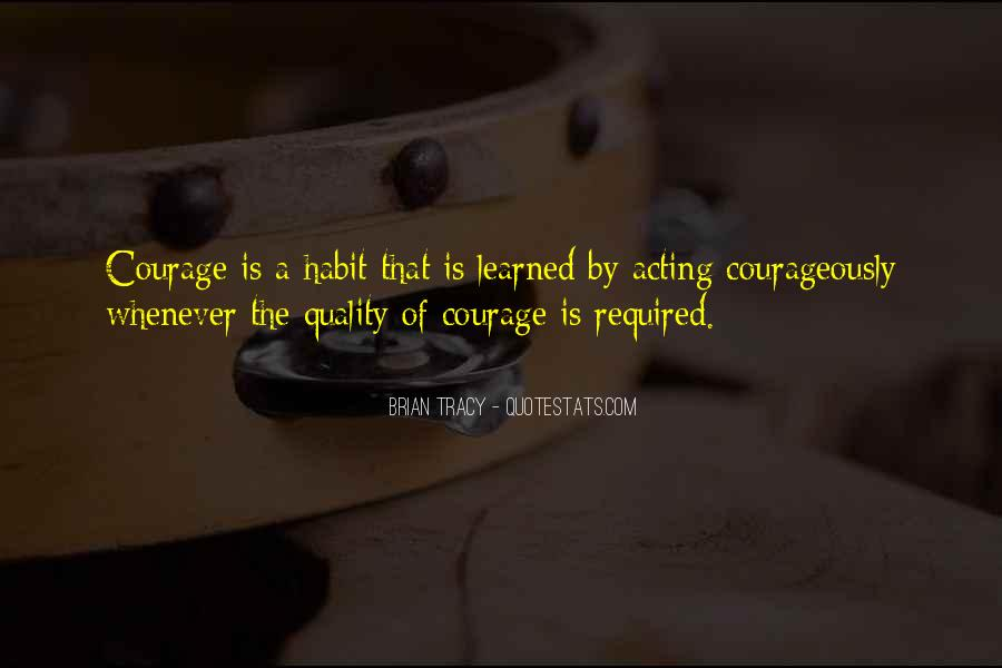Courageously Quotes #1230740