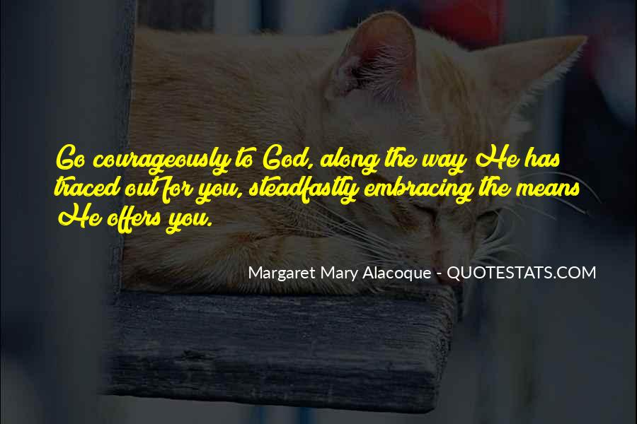 Courageously Quotes #1287040