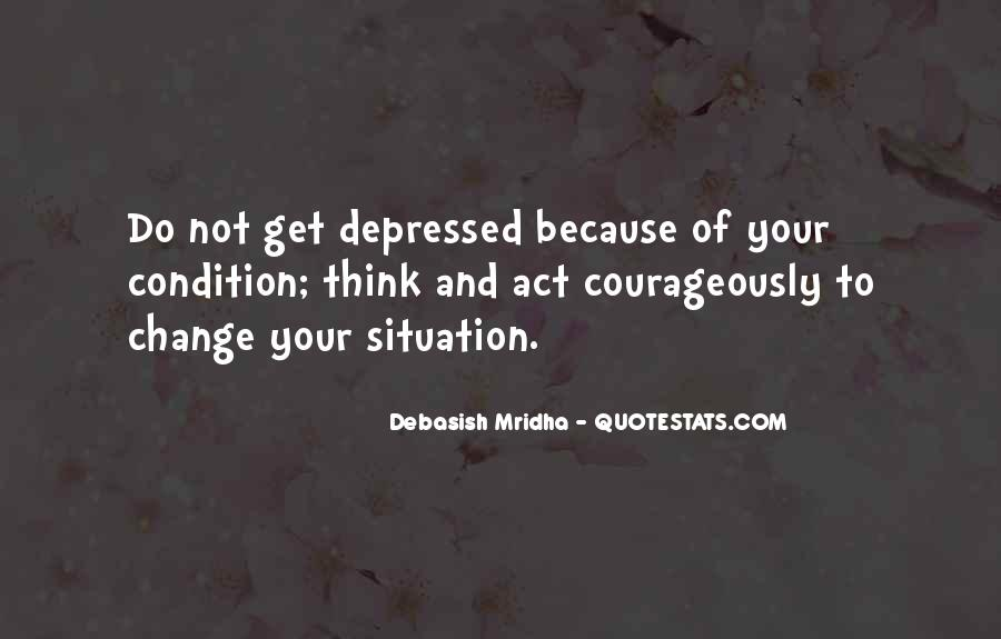 Courageously Quotes #1541257