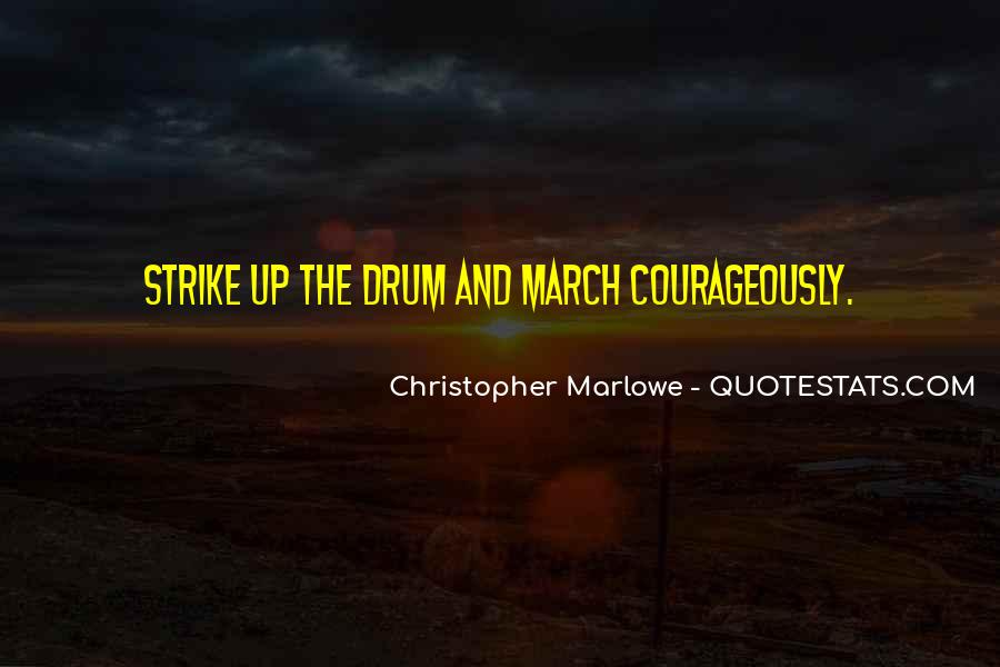 Courageously Quotes #1596656