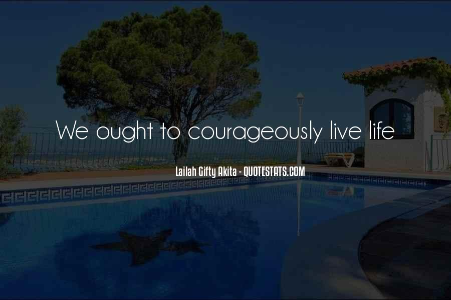 Courageously Quotes #1600827