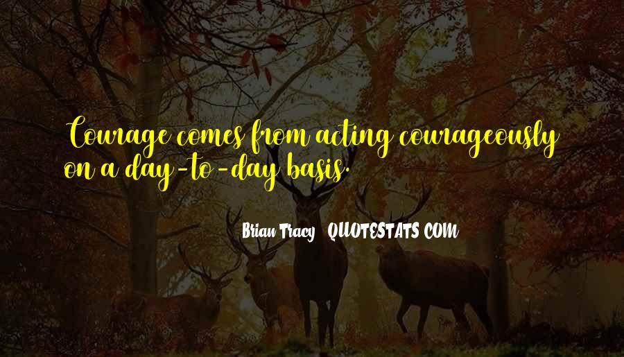 Courageously Quotes #1614422