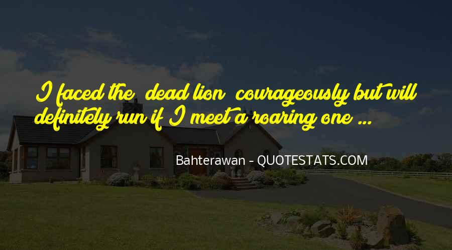 Courageously Quotes #1638152