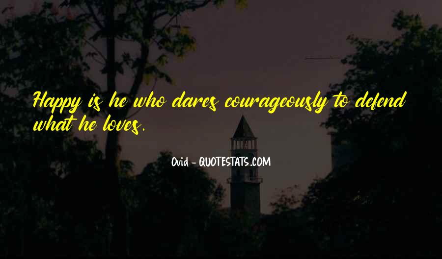 Courageously Quotes #352392