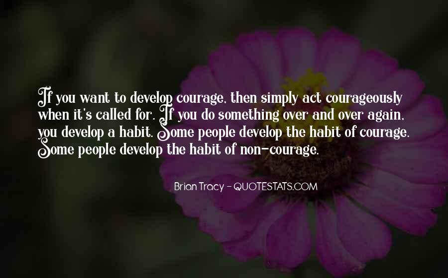 Courageously Quotes #705597