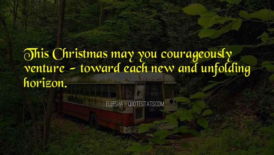 Courageously Quotes #916544