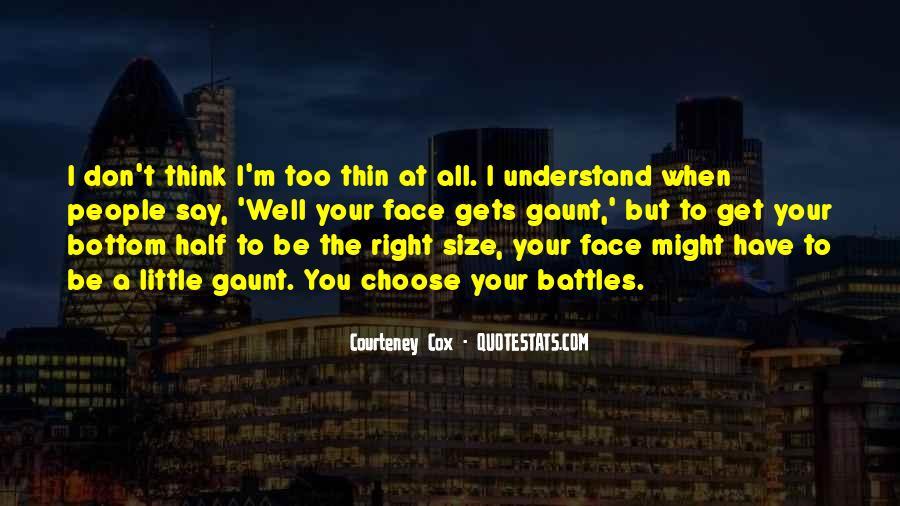 Courteney Quotes #1077767