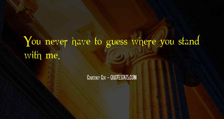 Courteney Quotes #1085449