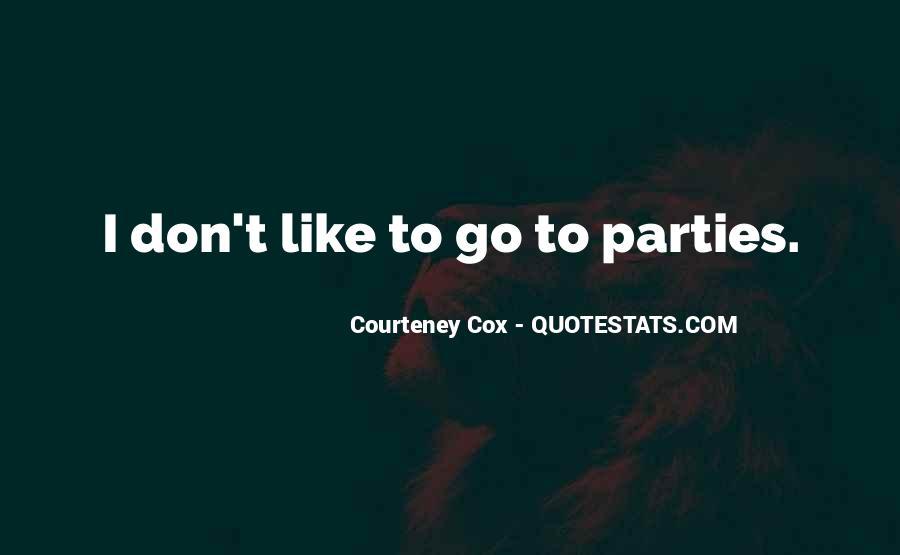Courteney Quotes #1153678