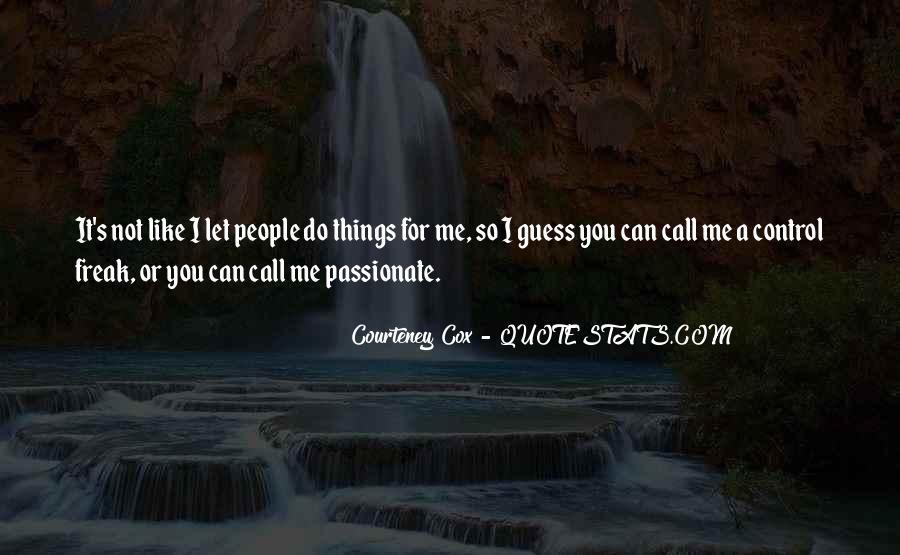 Courteney Quotes #1231004