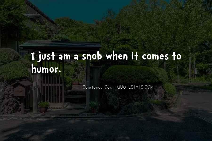Courteney Quotes #1299982