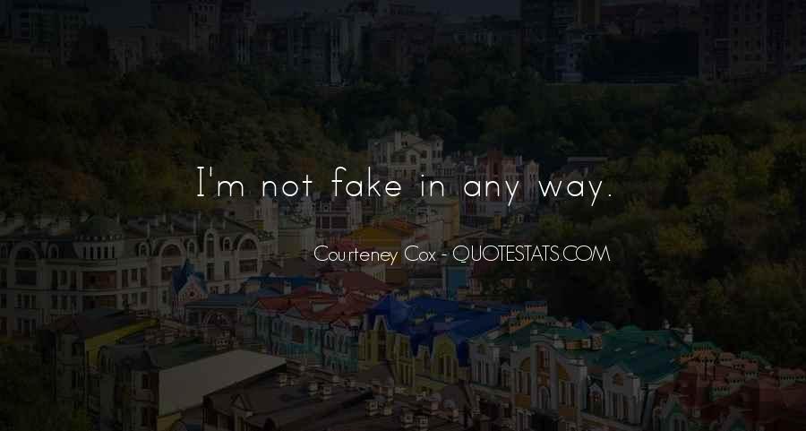 Courteney Quotes #1309764
