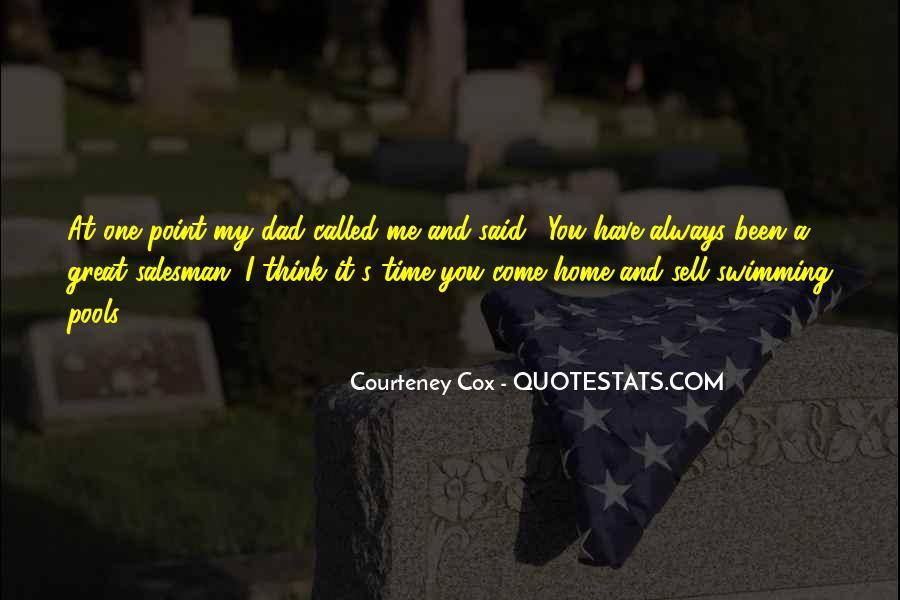 Courteney Quotes #1317593