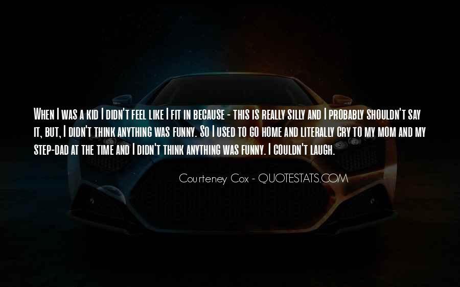 Courteney Quotes #1407370
