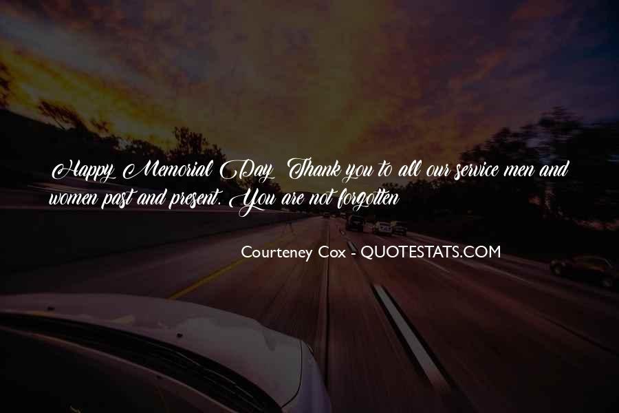 Courteney Quotes #1630480