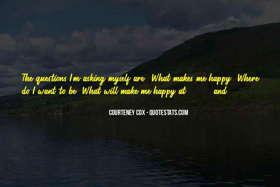 Courteney Quotes #1638021