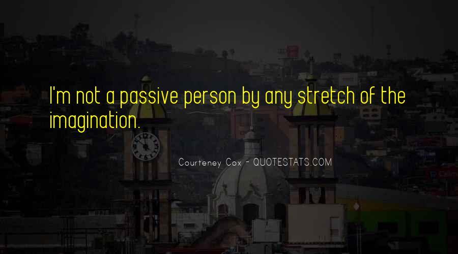 Courteney Quotes #1640639