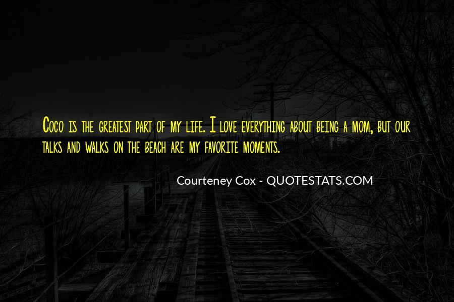 Courteney Quotes #1670199