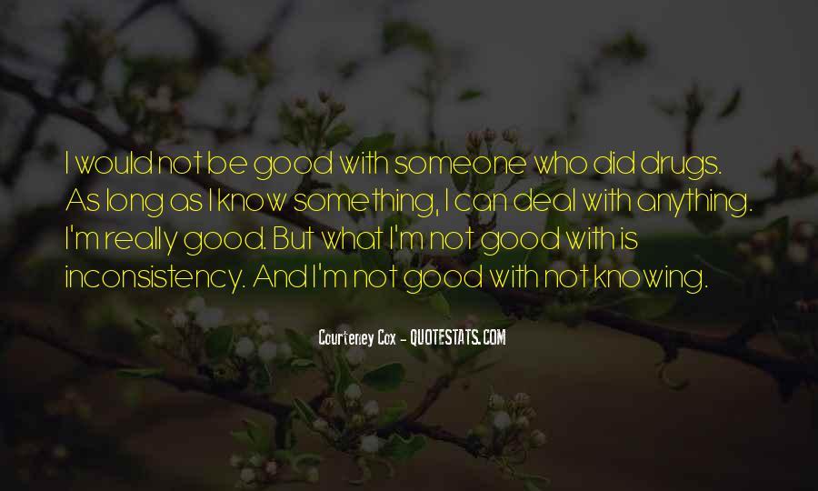 Courteney Quotes #1765747