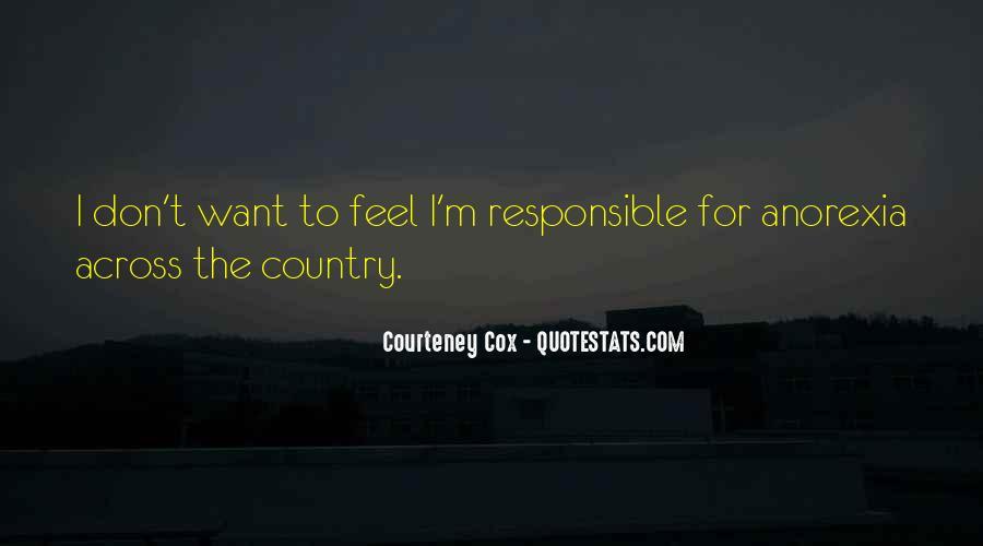 Courteney Quotes #1828545