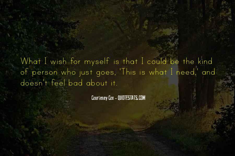 Courteney Quotes #200597