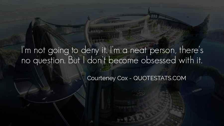 Courteney Quotes #306228