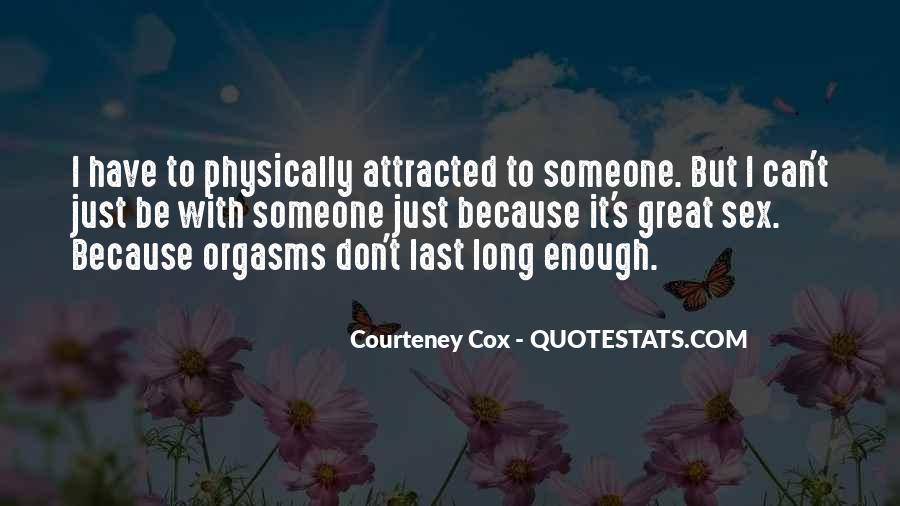 Courteney Quotes #428890