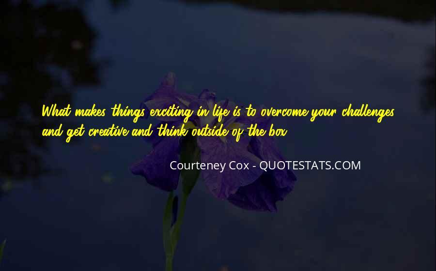 Courteney Quotes #481775
