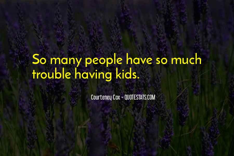 Courteney Quotes #66059