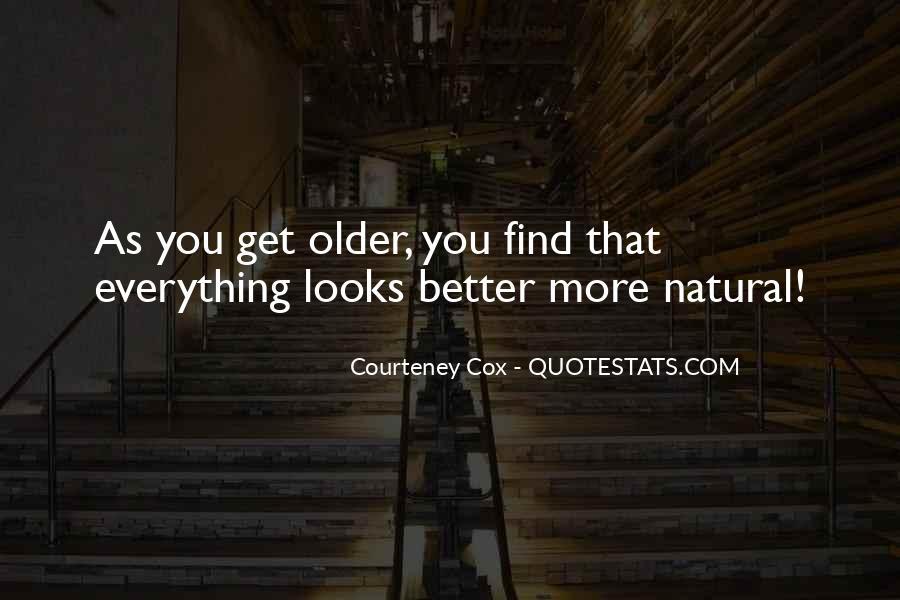 Courteney Quotes #685186