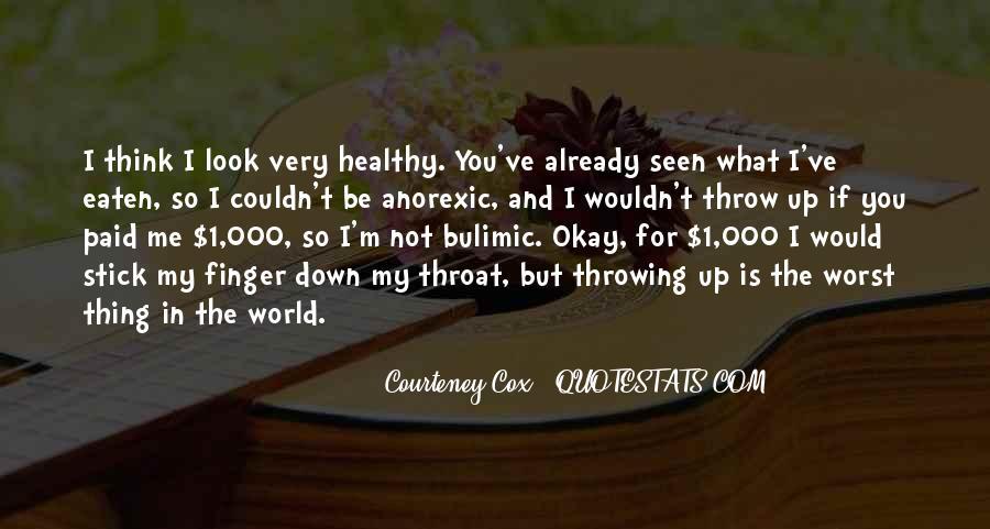 Courteney Quotes #725124