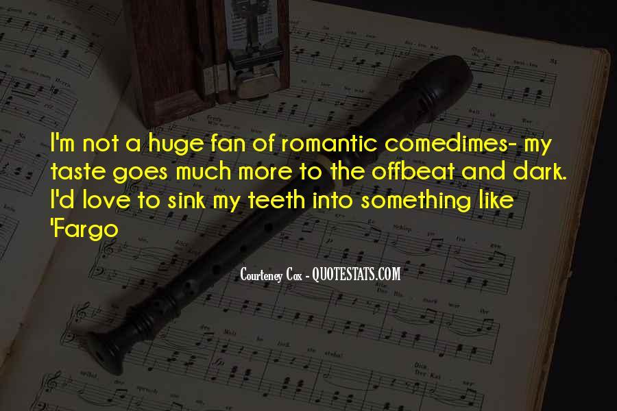 Courteney Quotes #752429