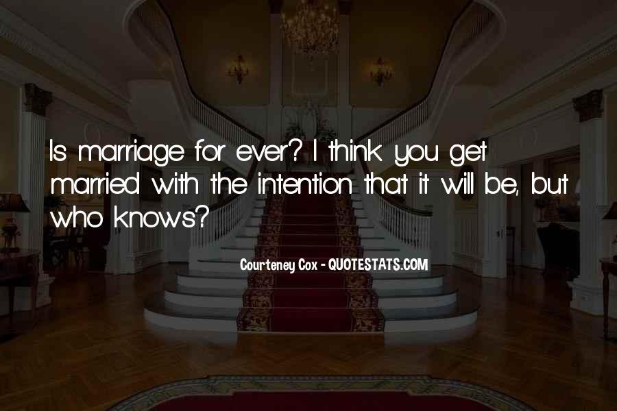 Courteney Quotes #844514