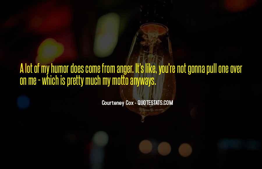 Courteney Quotes #900109