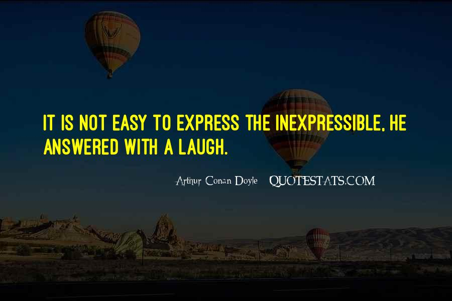 Quotes About The Inexpressible #1441869