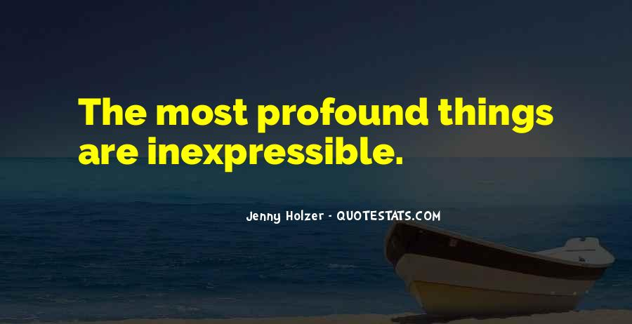 Quotes About The Inexpressible #1726109