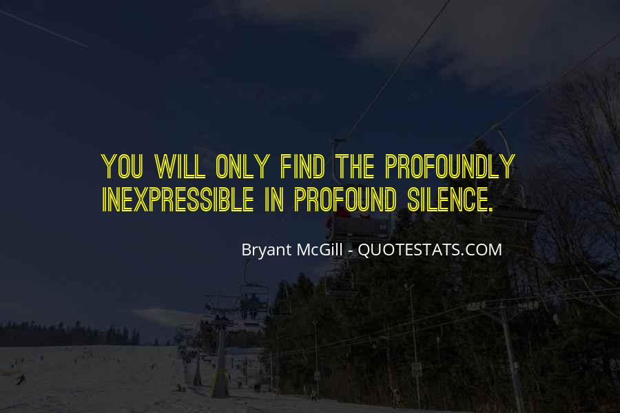Quotes About The Inexpressible #400703