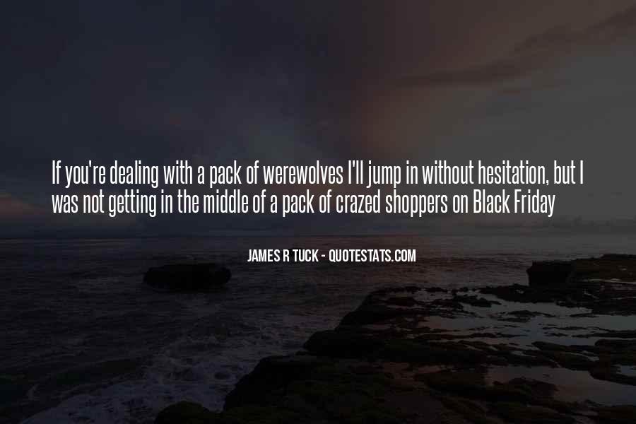 Crazed'n'jiffyin Quotes #1221398